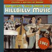 Dim Lights, Thick Smoke and Hillbilly Music, 1961