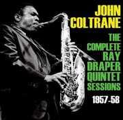 Coltrane John-Complete Ray Drapper Sessions 1957-58