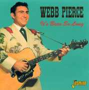 It's Been So Long [Import] , Webb Pierce