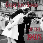 Great Love Songs of the 1940's /  Various