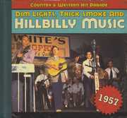 Dim Lights, Thick Smoke and Hillbilly Music: Country and Western HitParade 1957