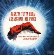 Ragazza Tutta Nuda Assassinata Nel Parco (Naked Girl Killed in the Park) (Original Soundtrack) [Import]