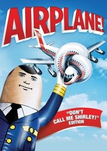 "Airplane! (""Don't Call Me Shirley!"" Edition)"