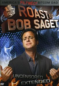 Comedy Central Roast of Bob Saget: Uncensored Extended