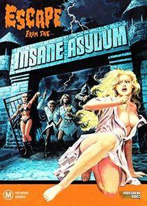 Escape From the Insane Asylum