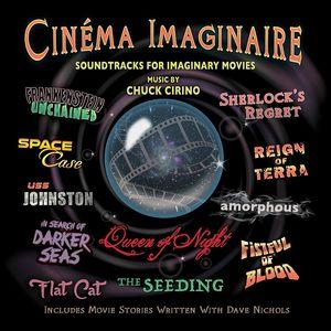 Cinéma Imaginaire: Soundtracks for Imaginary Movies
