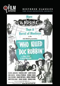 Who Killed Doc Robbin?