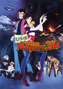 Lupin The 3rd: Legend Of The Gold Of Babylon