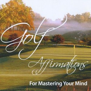 Golf Affirmations for Mastering Your Mind-Single