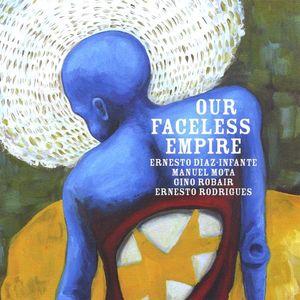 Our Faceless Empire
