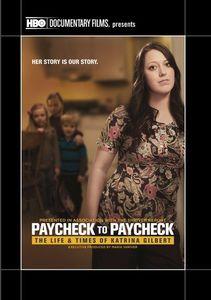 Paycheck to Paycheck: The Life and Times of Katrina Gilbert