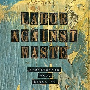 Labor Against Waste [Import]