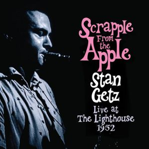 Scrapple from the Apple: Live at the Lighthouse [Import]