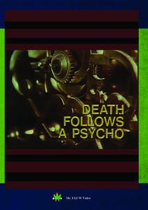 Death Follows a Psycho