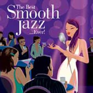 The Best Smooth Jazz Ever!