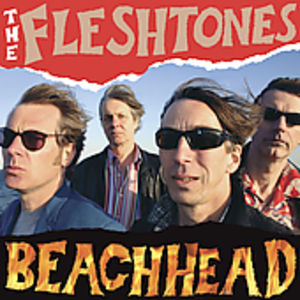 Beachhead , The Fleshtones