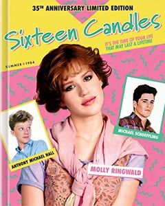Sixteen Candles (35th Anniversary Limited Edition) , Liane Alexandra Curtis