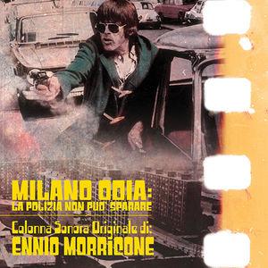 Milano Odia: La Polizia Non Puo Sparare (Almost Human) (Original Soundtrack)