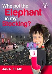 Jana Flaig Who Put the Elephant in My Stocking