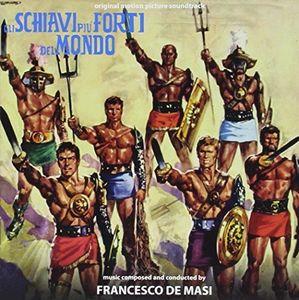 Gli Schiavi Piu Forti Del Mondo /  O.S.T.