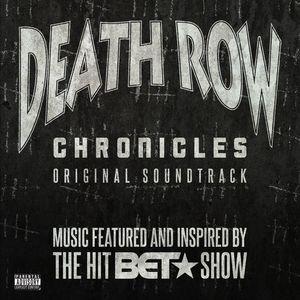 Death Row Chronicles (Original Soundtrack) [Explicit Content]