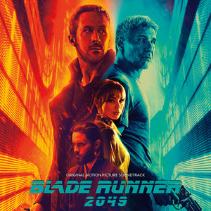 Blade Runner 2049 (Original Soundtrack)