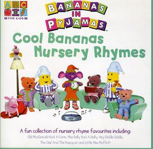 Cool Bananas Nursery Rhymes [Import]