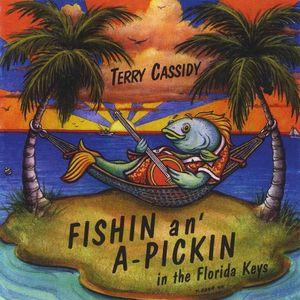 Fishin & a Pickin