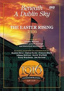 Beneath a Dublin Sky: Easter Rising 1916