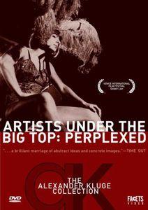 Artists Under the Big Top: Perplexed