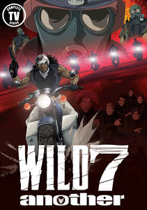 Wild 7 Another: The Complete Tv Series