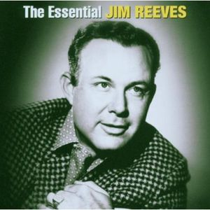Essential Jim Reeves , Jim Reeves