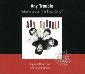 Where Are All the Nice Girls [Import]
