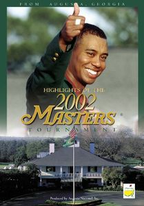 Masters 2002-Tournament Highlights
