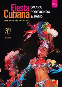 Fiesta Cubana: Live from Tropicana Omara Portuondo