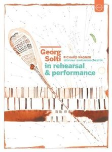 Georg Solti - in Rehearsal & Performance