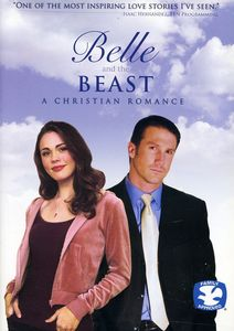 Belle & the Beast-A Christian Romance