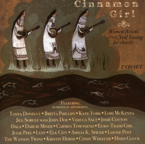Cinnamon Girl: Women Artist Cover Neil Young For Charity