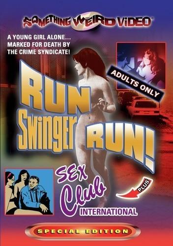 Run Swinger Run! /  Sex Club International