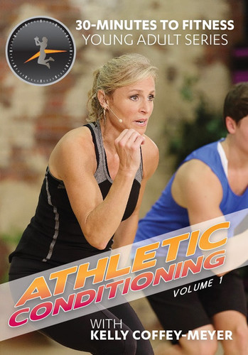 30 Minutes to Fitness: Athletic Conditioning Vol.1