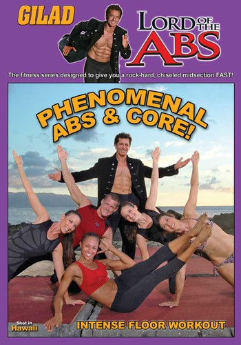 Gilad Lord of the Abs: Phenomenal Abs and Core