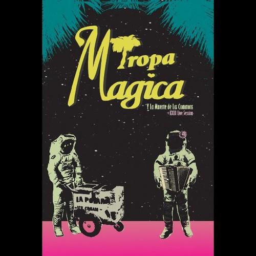 Tropa Magica Y La Muerte De Los Commons /  Live KXLU
