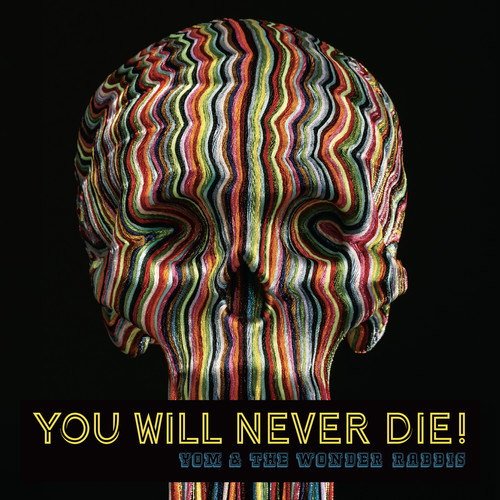 You Will Never Die!