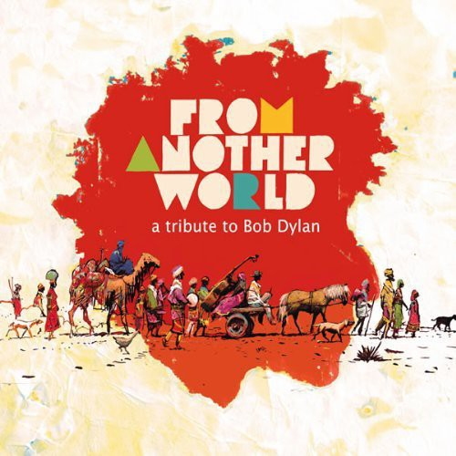 From Another World: A Tribute To Bob Dylan /  Var
