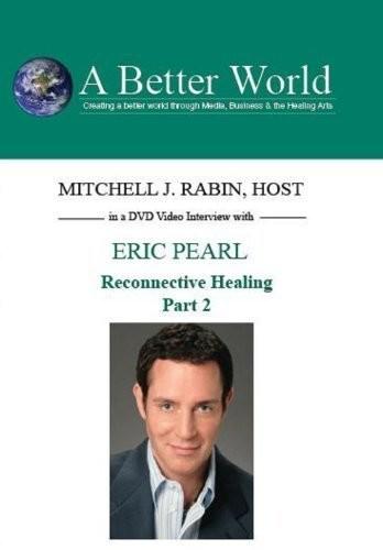 Reconnective Healing Part 2