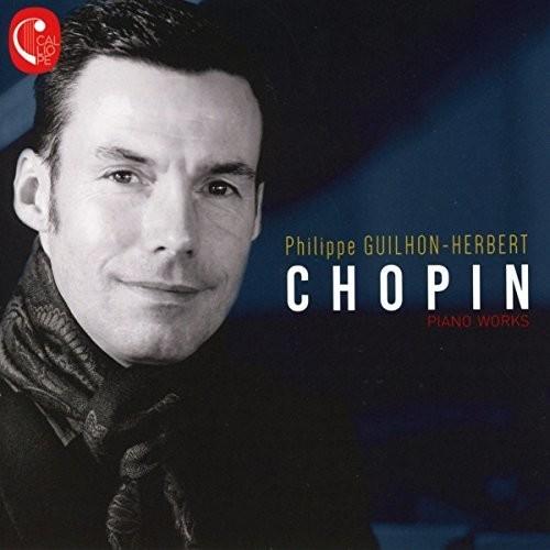 Philippe Guilhon Herebert Plays Chopin