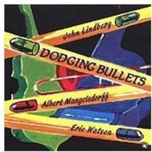 Dodging Bullets [Import]