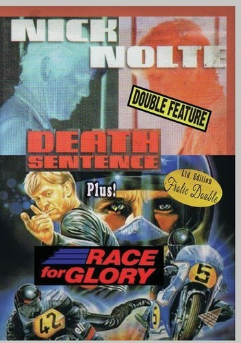 Death Sentence/ Race For Glory