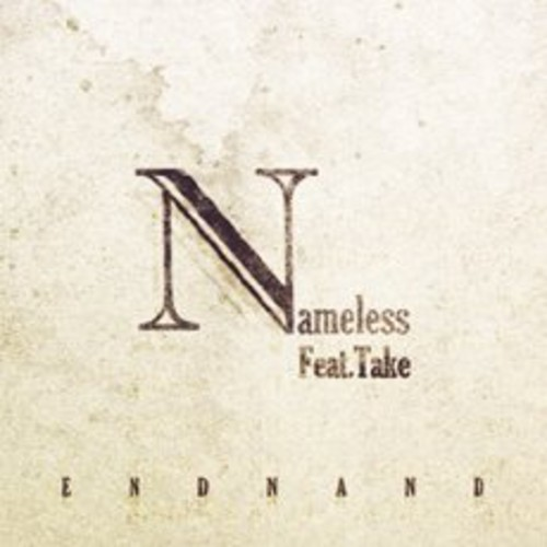 Nameless Featuring Take [Import]